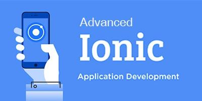 พัฒนาแอพแบบ Cross Platform สำหรับ Android และ iOS ด้วย Ionic Framework ขั้นสูง