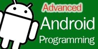 Advanced Android Programming