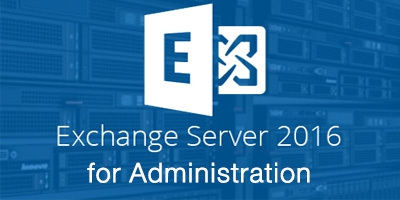 Exchange Server 2016/2019 Administration