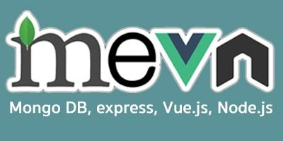 MEVN Stack Mongo DB, Express, Vue.js, Node.js