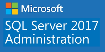 Microsoft SQL Server 2017 for Administration