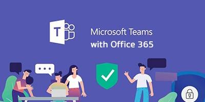 Microsoft Teams with Office 365