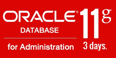 Oracle Database 11g for Administration (3 days)