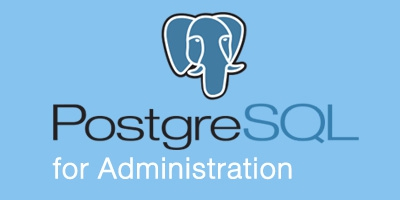 PostgreSQL for Administration