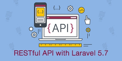RESTful API with Laravel 5.7