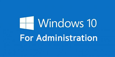 Windows 10 Administration