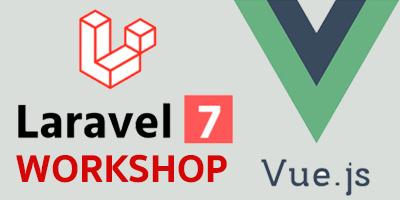 Laravel 7 with Vue.js Workshop