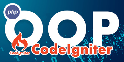 PHP OOP and CodeIgniter Framework